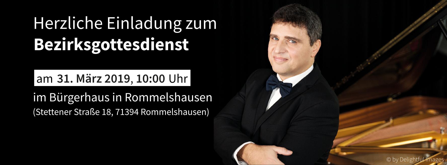 Herzliche Einladung zum Bezirksgottesdienst am 31. März 2019 um 10:00 Uhr im Bürgerhaus in Rommelshausen.